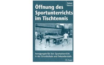 """Buch: """"Öffnung des Sportunterrichts im Tischtennis"""""""